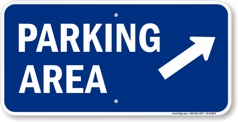 Parking Area Up Right Arrow Direction Sign, SKU: K2-0186-R